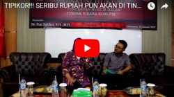 Diskusi Hukum TIPIKOR (TINDAK PIDANA KORUPSI) Bersama Dr. Ihat Subihat, SH., MH. (HAKIM AD-HOCK PENGADILAN TINGGI TINDAK PIDANA KORUPSI)